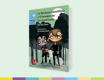 Obra: La Doctora Colmillitos y El bosque de los monstruos