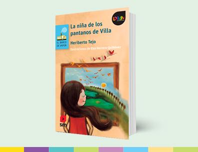 Obra: La niña de los pantanos de Villa
