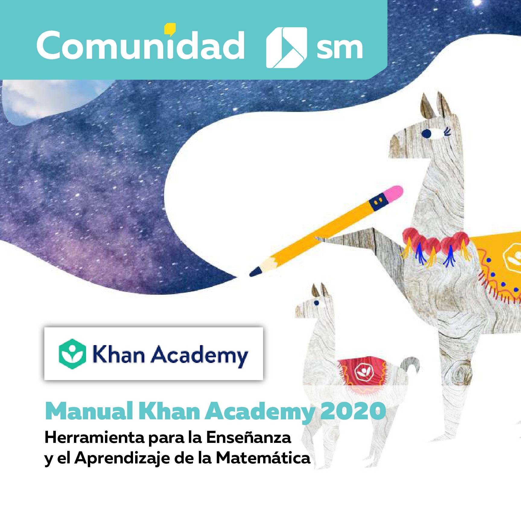 Manual Khan Academy 2020: Herramienta para la Enseñanza y el Aprendizaje de la Matemática