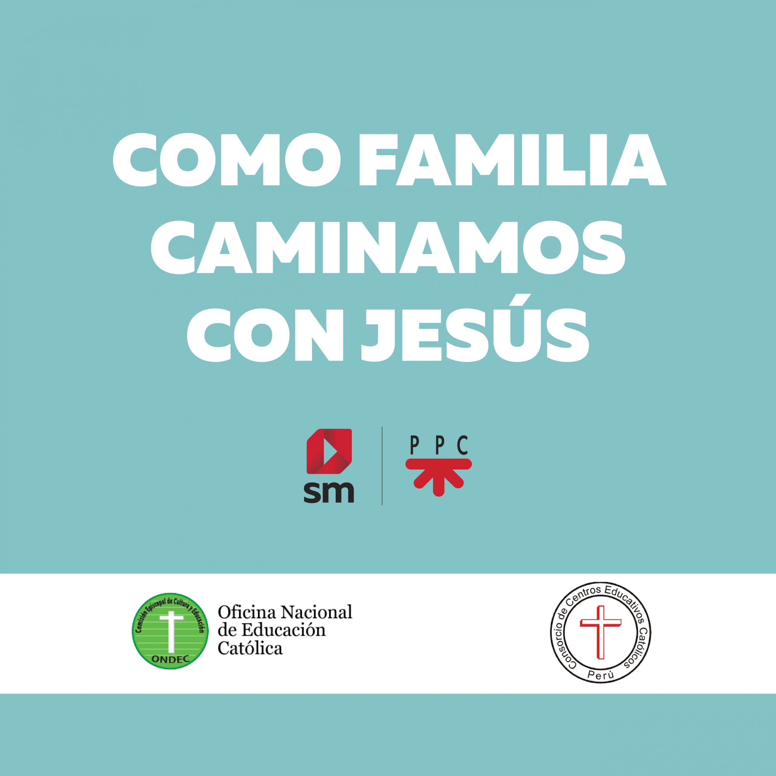 Como familia caminamos con Jesús