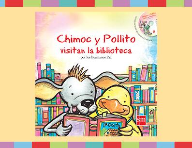 Obra: Chimoc y Pollito visitan la biblioteca