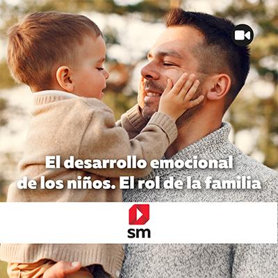 El desarrollo emocional de los niños. El rol de la familia.
