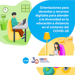 Orientaciones para docentes y recursos digitales para la educación a distancia