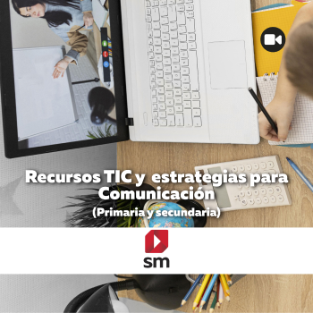 Recursos TIC y estrategias para Comunicación
